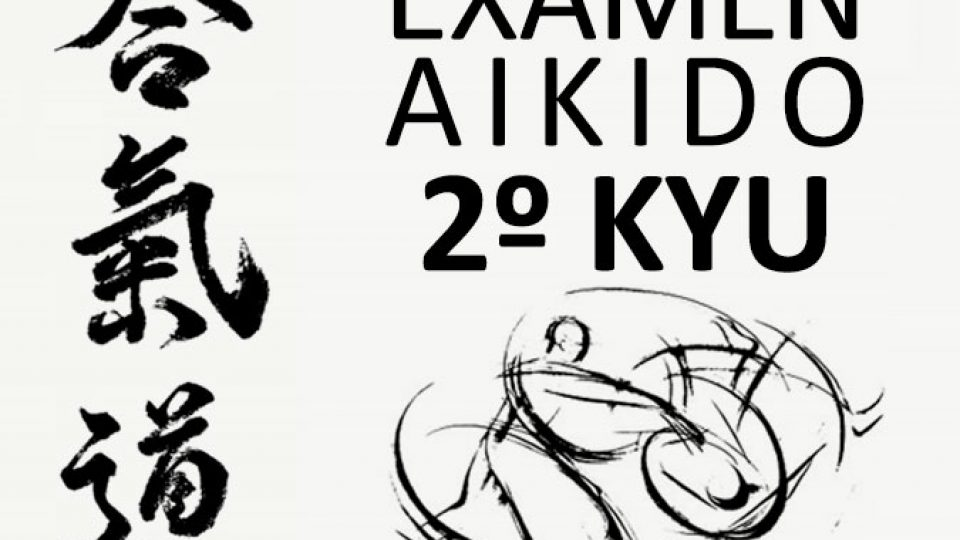 Exámen Aikido 2º Kyu